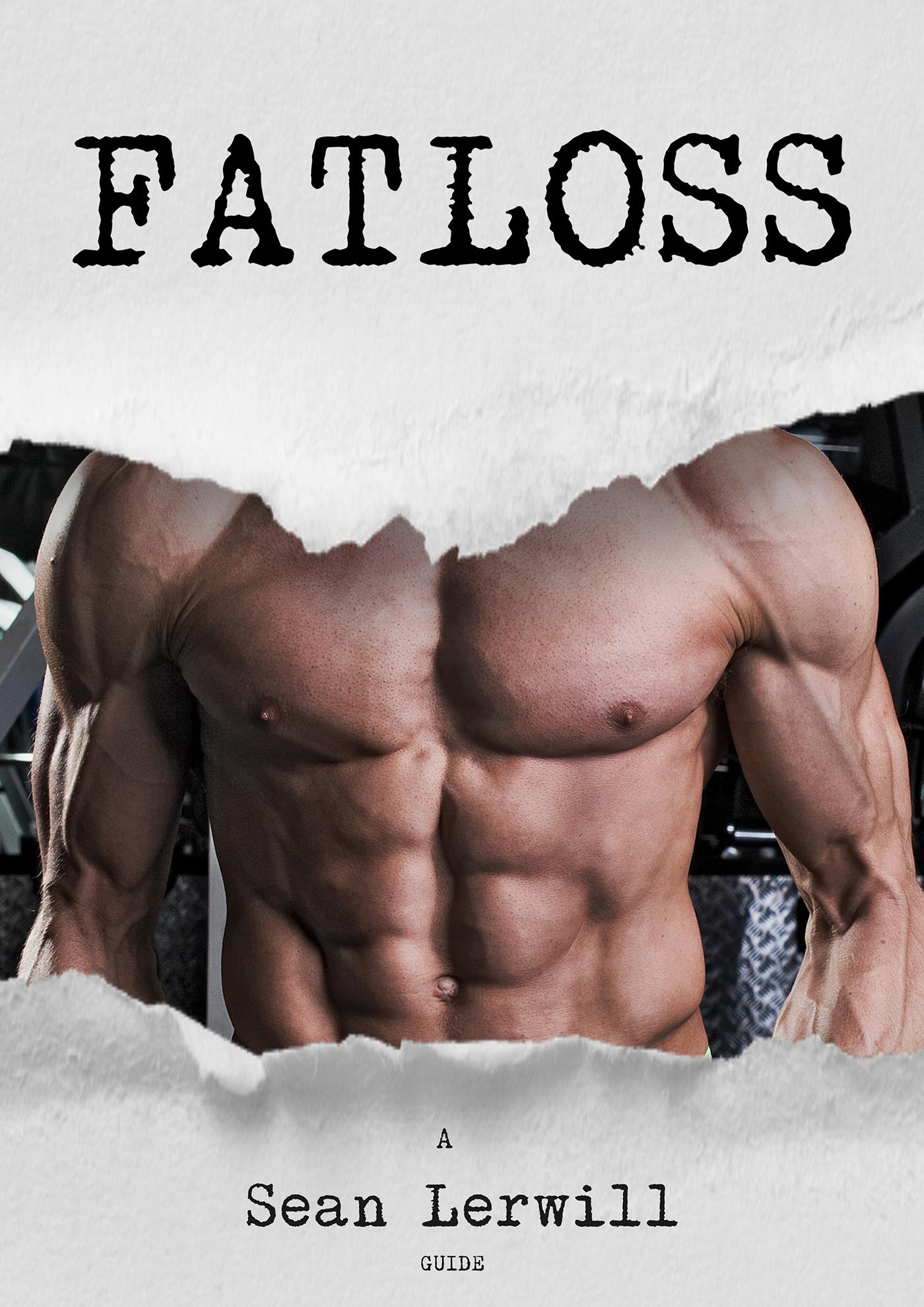 Sean Lerwill's Guide to Fatloss cover