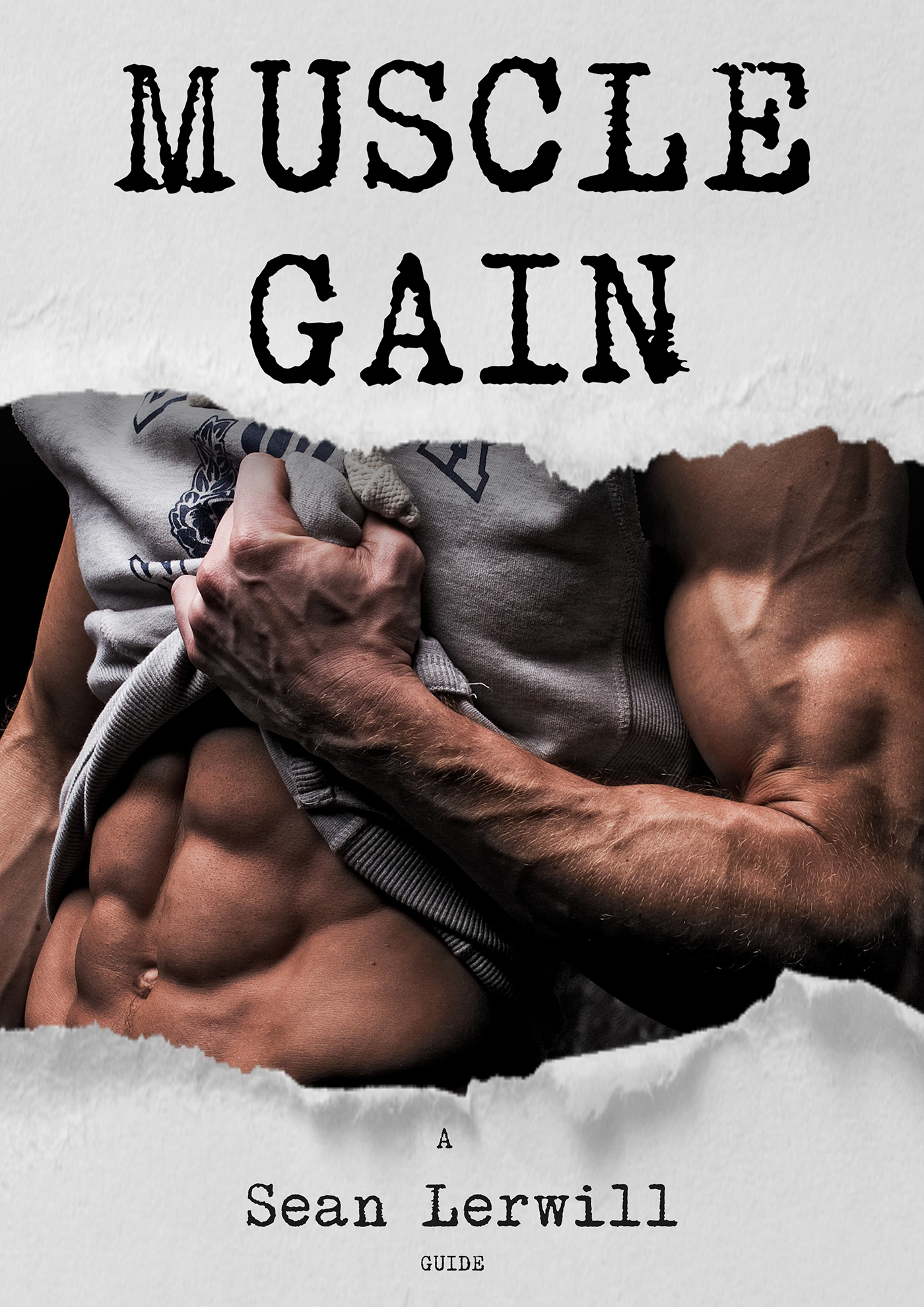 Sean Lerwill's Guide to Muscle Gain cover